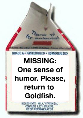 MISSING: One Sense of Humor