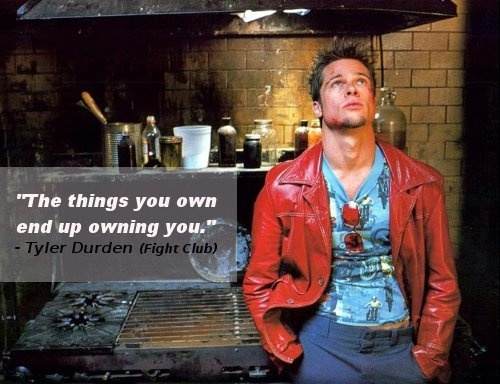 The-things-you-own-end-up-owning-you.-Tyler-Durden-Fight-Club-quotes