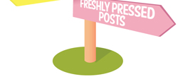 Freshly Pressed posts